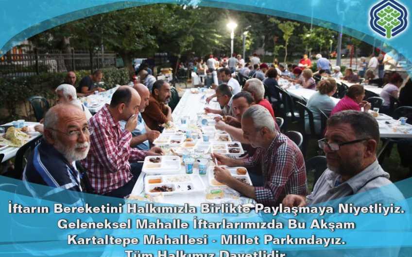 Bu akşam Kartaltepe Mahallesi - Millet Parkında kurduğumuz iftar sofralarına tüm halkımız davetlidir.