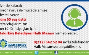 65 Yaş Üstü Vatandaşlarımız için Bakırköy Belediyesi Halk Masası Hizmetinizde...