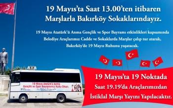 BAKIRKÖY'DE 19 MAYIS'I SOKAKTA MARŞLAR İLE KUTLAYACAĞIZ!
